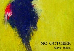 Dave Olson No October