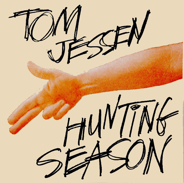 Tom Jessen - Hunting Season
