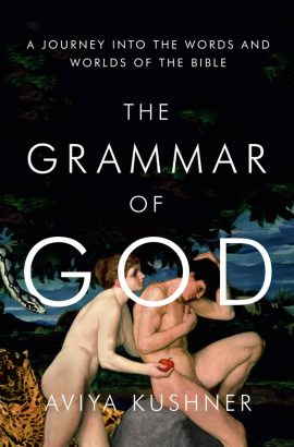 Grammar of God is Kushner's first book --image via Prairie Lights Bookstore