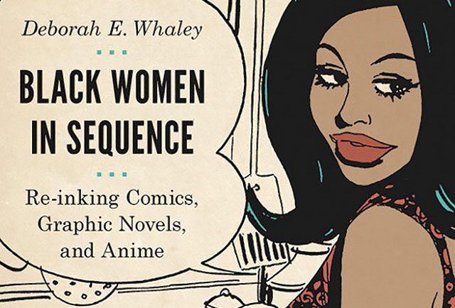 Deborah Elizabeth Whaley's new book is out from Washington University Press