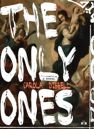 The Only Ones - Carola Dibbell