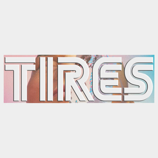 Tires' new single drops May 27.
