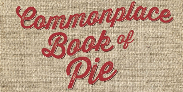 Common Place Book of Pie